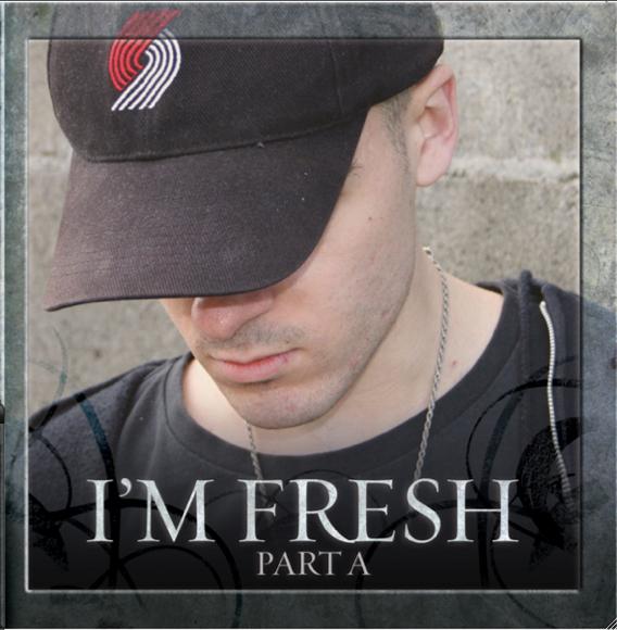 I'm Fresh – Part A